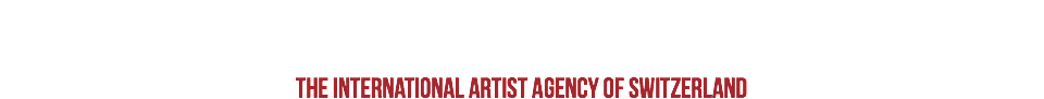 THE INTERNATIONAL ARTIST AGENCY OF SWITZERLAND
